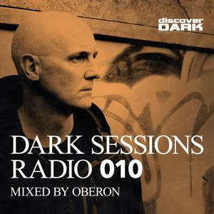 OBERON/VARIOUS - Dark Sessions Radio 010