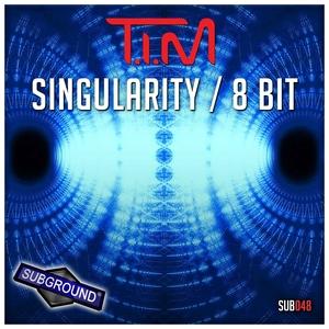 TIM - Singularity/8 Bit