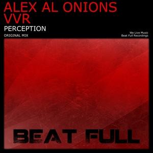 ALEX AL ONIONS/VVR - Perception