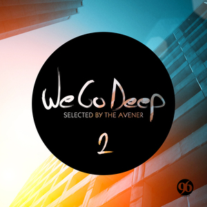 AVENER, The/VARIOUS - We Go Deep Saison 2