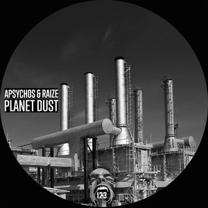 APSYCHOS/RAIZE - Planet Dust