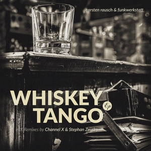 RAUSCH, Carsten/FUNKWERKSTATT - Whiskey Tango