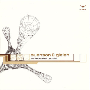 SVENSON/GIELEN - We Know What You Did