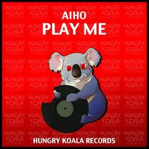 AIHO - Play Me