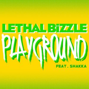 LETHAL BIZZLE feat SHAKKA - Playground