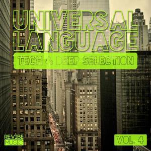 VARIOUS - Universal Language Vol 4 (Tech & Deep Selection)
