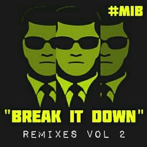 MIB - Break It Down (remixes Vol 2)