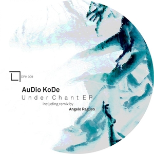 AUDIO KODE - Under Chant