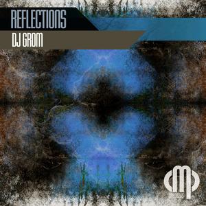 DJ GROM - Reflections