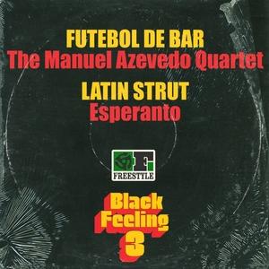 MANUEL AZEVEDO QUARTET, The/ESPERANTO - Black Feeling Vol 3 (Sampler)