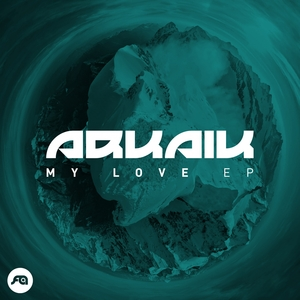 ARKAIK - My Love
