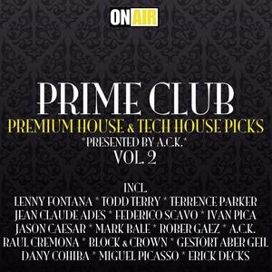 ACK/VARIOUS - Prime Club Vol 2: Premium House & Tech House Picks
