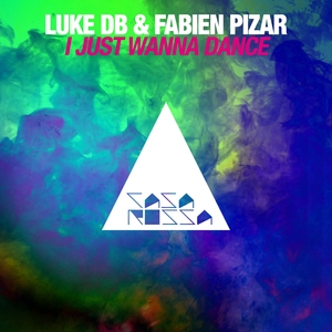 LUKE DB/FABIEN PIZAR - I Just Wanna Dance