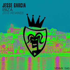 GARCIA, Jesse - Ibiza (remixes 2015)