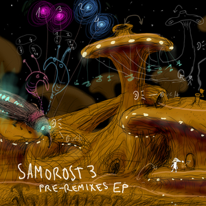 FLOEX - Samorost 3 Pre-Remixes
