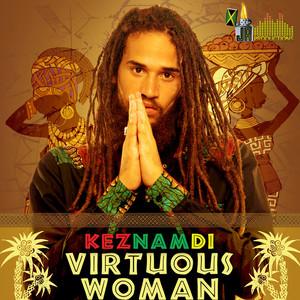 KEZNAMDI - Virtuous Woman