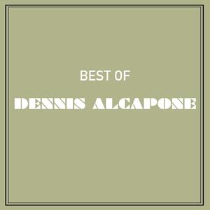 DENNIS ALCAPONE - Best Of Dennis Alcapone