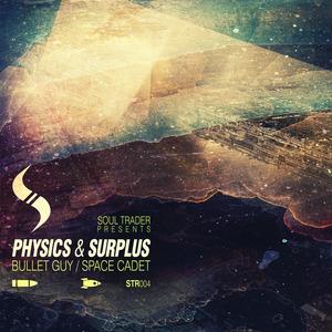 SURPLUS/PHYSICS - Bullet Guy EP