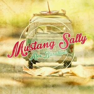 BARATTINI, Alex - Mustang Sally
