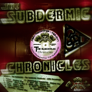 SUBDERMIC, The - Chronicles
