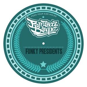 BADBOE/ROAST BEATZ/EL BOMBA/CRIS CRUCIAL - Funky Presidents