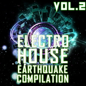 VARIOUS - Electro House Earthquake Vol 2