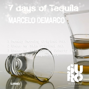DEMARCO, Marcelo - 7 Days Of Tequila