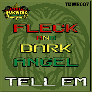 FLECK/DARK ANGEL - Tell Em