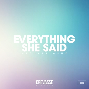 ASHE, Michael - Everything She Said