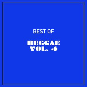 VARIOUS - Best Of Reggae Vol 4
