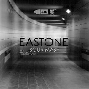 EASTONE - Sour Mash