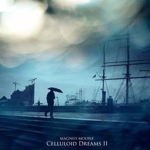 MAGNUS MOONE - Celluloid Dreams 2