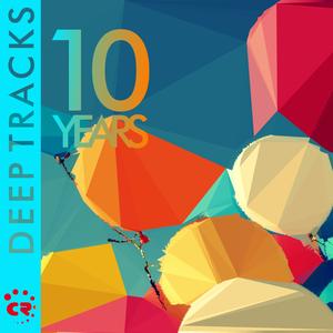 VARIOUS - 10 Years (Deep Tracks)
