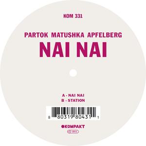 PARTOK MATUSHKA APFELBERG - Nai Nai