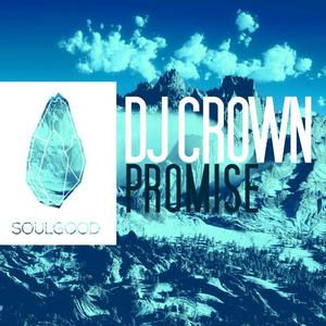 DJ CROWN - Promise