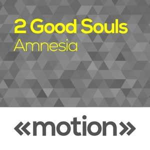 2 GOOD SOULS - Amnesia