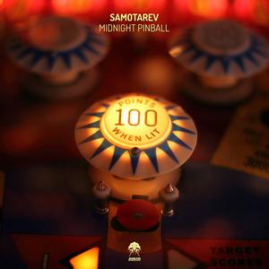 SAMOTAREV - Midnight Pinball