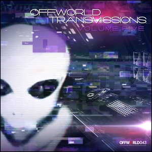 VARIOUS - Offworld Transmissions Vol 5