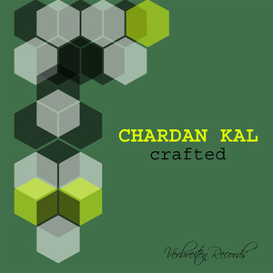 CHARDAN KAL - Crafted