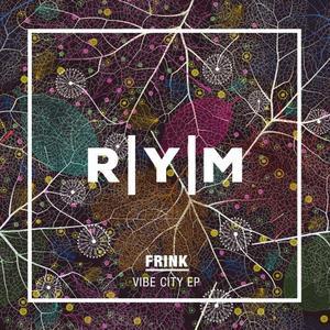 FRINK - Vibe City EP