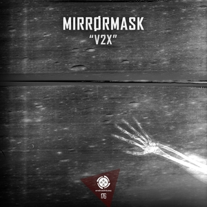 MIRRORMASK - V2X