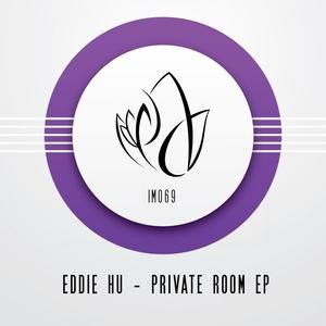 HU, Eddie - Private Room EP