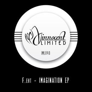 F EHT - Imagination EP