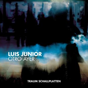 JUNIOR, Luis - Otro Ayer EP