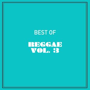 VARIOUS - Best Of Reggae Vol 3