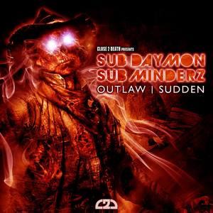 SUB DAYMON/SUBMINDERZ - Sudden