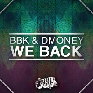 BBK/DMONEY - We Back