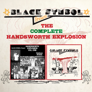 VARIOUS - Black Symbol Presents The Complete Handsworth Explosion