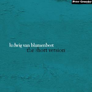 VAN BLUMENBEET, Ludwig - The Short Version