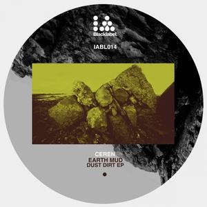CEREN - Earth Mud Dust Dirt EP